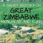 History Great Zimbabwe Monument Ruins