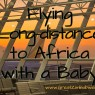 Flying long distance Africa