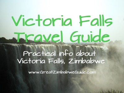 Victoria Falls Travel Guide