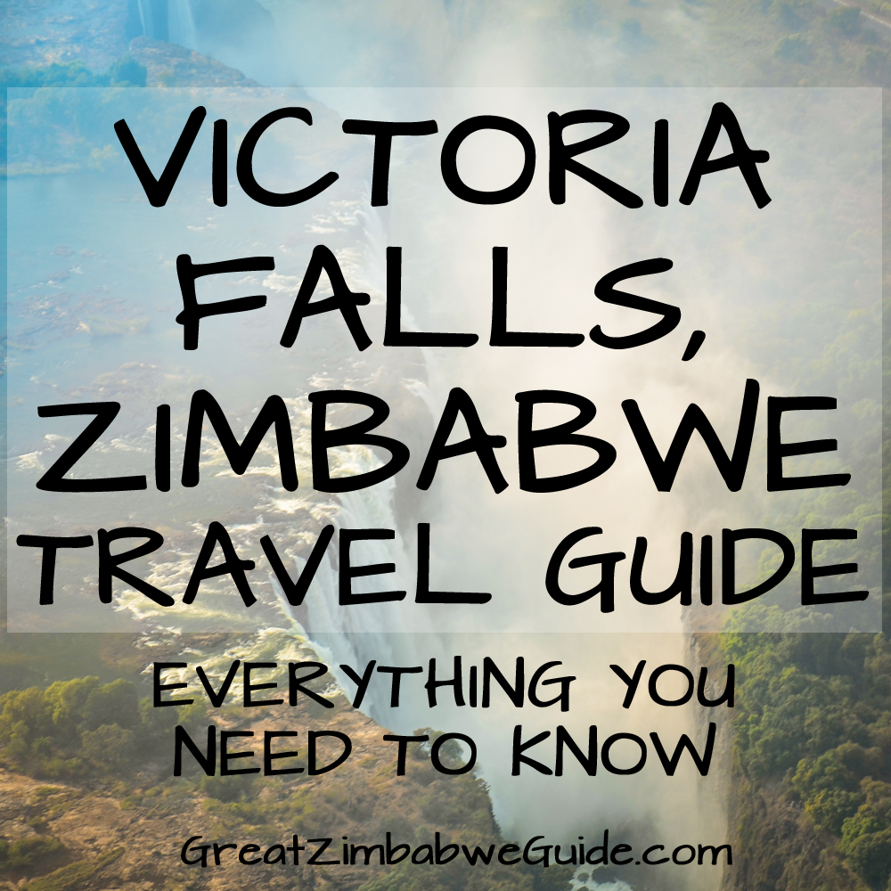 Victoria Falls Zimbabwe Travel Guide