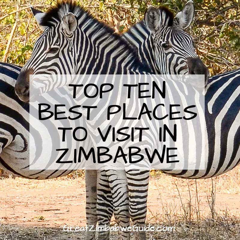 Best places to visit in Zimbabwe - top ten